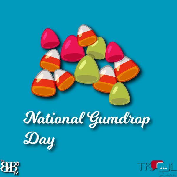 National gumdrop day 2017 TROOL social media