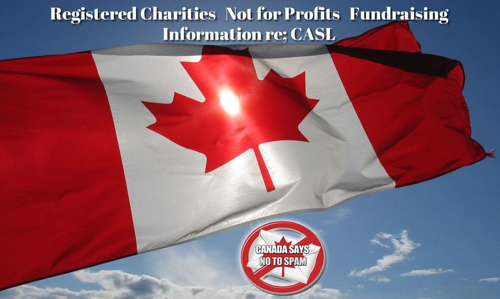 canadian-flag-anti-spam-registered-charities-ngos-fundraising-info-re-casl