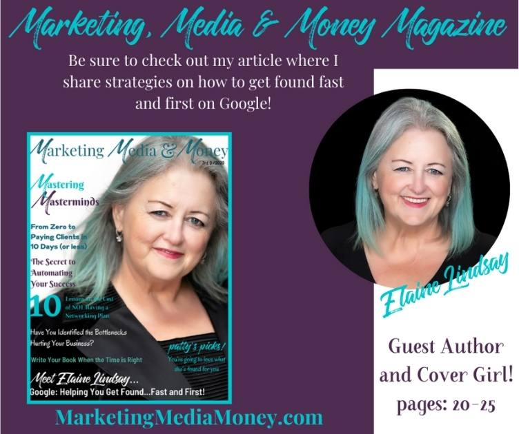 Get found first in Google : Elaine Lindsay-Marketing Media & Money Magazine